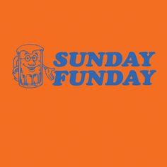 Funny T-Shirt Sunday Funday $19.00
