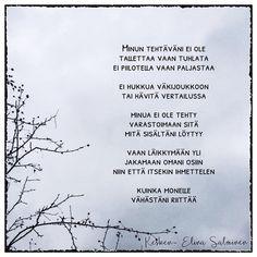 #läikkymään #runoilijaelinasalminen #elinasalminen #elinakesken Motto, Poems, Quotes, Inspiration, Instagram, Quotations, Biblical Inspiration, Poetry, Verses