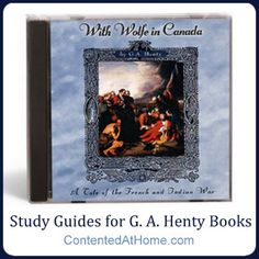 Study Guides for G. A. Henty Books #homeschool