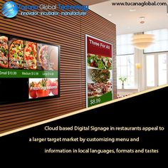 #Cloud based #DigitalSignage in #restaurants appeal to a larger target market by #customizing menu and #information in local #languages, #formats and #tastes. #TucanaGlobalTechnology #Manufacturer #HongKong