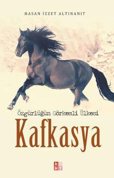 Özgürlüğün Görkemli Ülkesi Kafkasya
