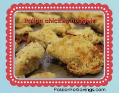 These are a delicious spin on a kids favorite meal! Be sure to try this Italian Chicken Nuggets Recipe!