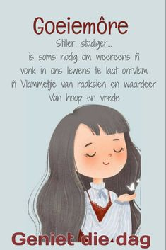 Goeie More, Good Morning Wishes, Afrikaans, Friendship, Family Guy, Messages, Motivation, Night, Day