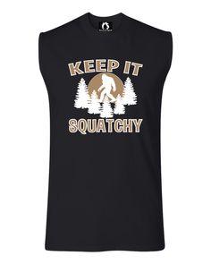 Adult Keep It Squatchy Bigfoot Sasquatch Sleeveless T-Shirt