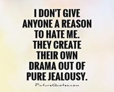 Jealousy Quotes: When others from afar see what their doing to me, you gotta be embarrassed becau. - Hall Of Quotes Envy Quotes, Sassy Quotes, Reality Quotes, Wisdom Quotes, Words Quotes, Me Quotes, Sayings, Funny Karma Quotes, Stalker Quotes