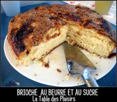 BRIOCHE AU SUCRE ou tarte au sucre Ch'tis