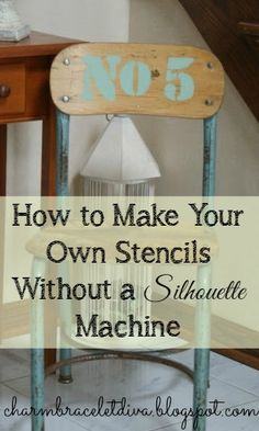 Charm Bracelet Diva {at Home}: How To Make Your Own Stencils Without a Silhouette Machine: A Step by Step Tutorial Diy Projects To Try, Crafts To Make, Craft Projects, Diy Crafts, Craft Ideas, Make Your Own Stencils, Making Stencils, Homemade Stencils, Letter Stencils