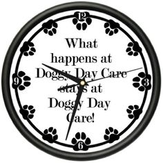 DOGGY DAY CARE Wall Clock dog doggie pet boarding gift by ZANYSIGNS, http://www.amazon.com/dp/B003MAT0OW/ref=cm_sw_r_pi_dp_Xtgpqb01T5GXR