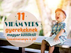 Versek szavalóversenyre gyerekeknek: 11 aranyos, vidám vers magyar költőktől, amit minden gyerek örömmel megtanul Minden, Parenting, Sports, Hs Sports, Sport, Childcare, Natural Parenting