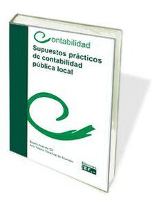 Libro Supuestos prácticos de contabilidad pública local http://www.cef.es/temario-oposiciones/supuesto-practico-contabilidad-publica-local.html