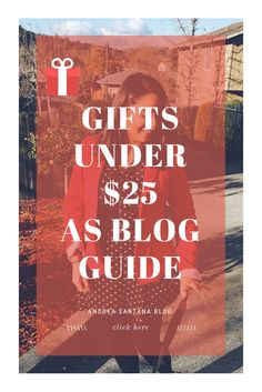 Gift Guide by AS Blog with Gifts under $25.