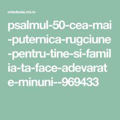 psalmul-50-cea-mai-puternica-rugciune-pentru-tine-si-familia-ta-face-adevarate-minuni--969433 Mai, Math Equations