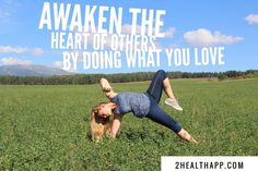 Awaken the heart of other by doing what you love! Inspire!  #yoga #yogainspiration #yogaeveryday #yogaeverywhere #yogaeverydamnday #fitfam #weightloss #nature #innerpeace #instafashion #instayoga ##inspirationalquotes #inspiration #quotestoliveby #yogagirl #beautifulcolors #2healthapp