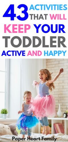 Indoor Toddler Activities- If you have an energetic toddler, you need these high energy toddler activities to keep your toddler out of trouble (and to tire him out before bedtime!)