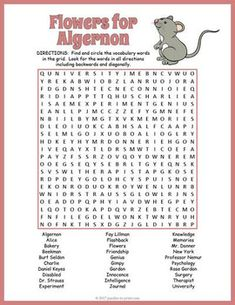 Use this fun word search puzzle to introduce or review the book Flowers for Algernon by Daniel Keyes.  Students will have to find 30 vocabulary words including characters, settings, and plot elements from the book.   They will have to look in all directions to find the hidden words, including diagonally and backwards.