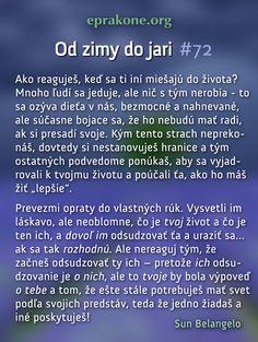 Od zimy do jari: deň 72 Development Quotes, Self Development, Life