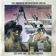 """Joe Byrd And The Field Hippies, """"The American Metaphysical Circus"""" (1969)"""