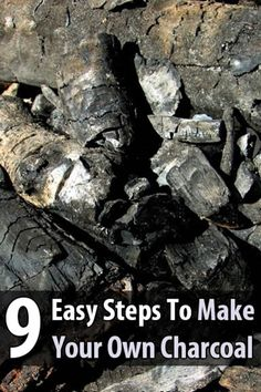 9 Easy Steps To Make Your Own Charcoal - There is a simple way to take wood and turn it into charcoal. You just need a few basic tools and some patience. This is definitely a skill worth learning since store-bought charcoal might not always be available and not everything is best cooked over a wood fire.