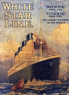 The lithographic print (pictured) is one of three adverts produced in 1911 for the White Star Line promoting trips on the Titanic and sister ship the Olympic. It was found on the back of a painting hidden behind a false wall Rms Titanic, Titanic History, Ancient History, Titanic Boat, Titanic Photos, Titanic Sinking, Vintage Travel Posters, Vintage Ads, Titanic Artifacts