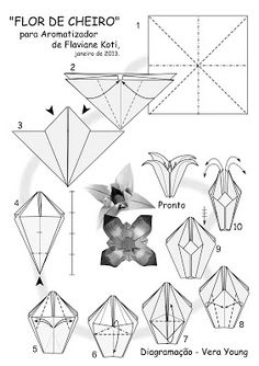 Origami Paper flower Diagrama - FLOR DE CHEIRO Via:Terapia do Papel Papiroflexia flor de papel Explicacion en imagenes como doblar el papel para hacerla