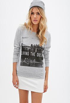 Living The Dream Sweatshirt | FOREVER21 - 2052287887