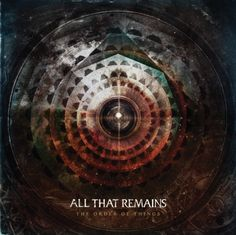 All That Remains announce pre-orders for new album 'The Order Of Things'