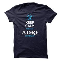 Adri T Shirts, Hoodies. Check price ==► https://www.sunfrog.com/Names/Adri.html?41382 $23