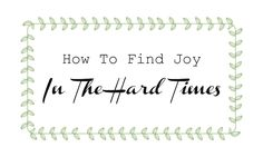 How to Find Joy in the Hard Times Sometimes life is just hard. Sometimes it can feel like life isn't fair. Why are bad things happening to me? Will I ever get through this? The answer is yes. And you do not have to go through it alone. We all go through trials and sorrow, Jesus himself tells us this in John 16:33! But, the good n...  Read More at https://www.chelseacrockett.com/wp/teentalk/how-to-find-joy-in-the-hard-times-2/.  Tags: #Advice, #BibleAdvice, #FaithAdvice