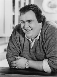 "John Candy...THE funniest person ever.  Who DIDN""T love him???  Not possible."