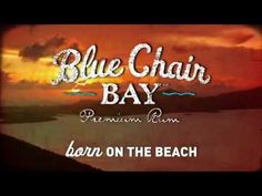 Superior Kenny Chesney Brings You To The Islands To Bottle Up The Essence Of Blue  Chair Bay
