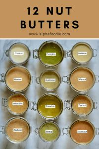 The Ultimate Guide: Homemade seed & Nut butter recipes - Alphafoodie Homemade Nut Butter Recipes, Homemade Almond Butter, Nut Recipes, Cashew Butter, Peanut Butter Recipes, Blender Recipes, Macadamia Nut Butter, Cashew Cream, Vitamix Recipes