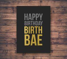 Printable Birthday Card, Happy Birthday Birthbae, Beyonce, Gift Icon, Digital File, Funny Birthday, Gold and Charcoal