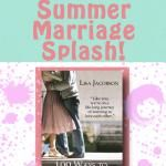 The First 5 Steps Toward a Loving Marriage: A Summer Marriage Splash
