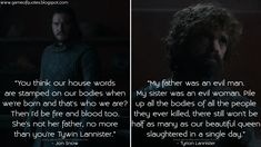 Game Of Thrones Quotes, King's Landing, Got Quotes, Our Body, My Father, My Sister, Lannister Tyrion, Jon Snow, Thinking Of You