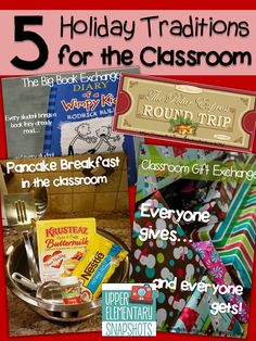 Upper Elementary Snapshots: My 5 Favorite Holiday Classroom Traditions!