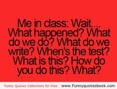 What kids do in classroom - Funny Quotes