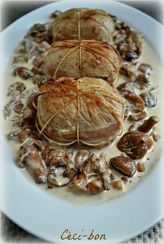 Veal Paupiettes with chanterelles and chestnuts sauce - Céci-bon - plat - Meat Recipes Veal Recipes, Cooking Recipes, Easy Healthy Recipes, Easy Meals, Fish And Meat, I Foods, Love Food, Food Porn, Food And Drink