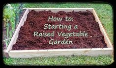 Greneaux Gardens: How To: Starting a Raised Vegetable Garden