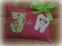Tooth fairy pillow - can hang on  doorknob, so the Tooth Fairy can visit without having her cover blown!