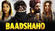 Badshaho Full HD Hindi Movie 2017
