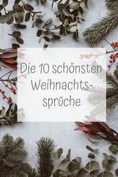 Die 10 schönsten Weihnachtssprüche - Weihnachten Sprüche, Christmas #froheweihnachten #weihnachtssprüche #weihnachtsspruch #merrychristmas #weihnacht #liebe #tannenbaum