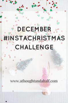 December photo-a-day Instagram Challenge! Join the fun #InstaChristmasChallenge
