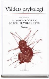 Våldets psykologi - - böcker(9789151840192) | Adlibris Bokhandel