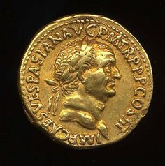Gold coin of the emperor Vespasian (AD 69-79).