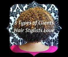 5 Types of Clients Hair Stylists Love Studio86Salon #haircare #naturalhair #salon #hairdresser