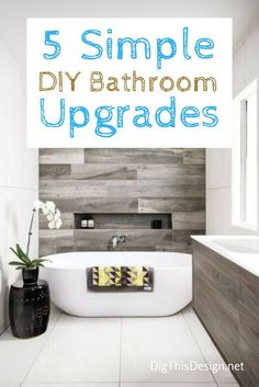 Here are five quick and easy bathroom upgrades that you can do yourself. They can completely change the look and feel of your bathroom!