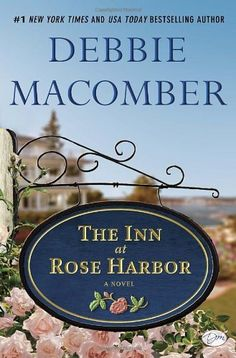 The Inn at Rose Harbor: A Novel by Debbie Macomber, http://www.amazon.com/dp/0345528921/ref=cm_sw_r_pi_dp_9Y8irb0Q6PASP