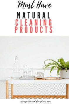 The most amazing cleaning products for a natural home.