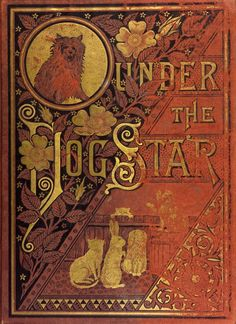 Under the Dog Star-1881. Oh how pleased I am to see this! Am reading it now in one sitting. LOVE