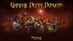 Warlords of Draenor - Grimrail Depot Normal